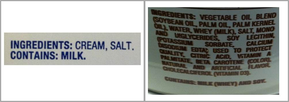 Left: salted butter (2 ingredients) Right: vegetable oil spread (15+ ingredients)